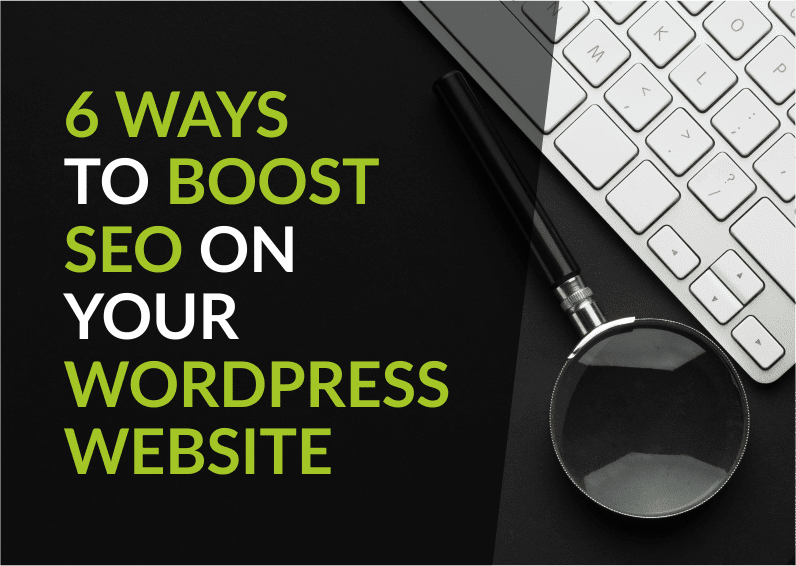 6 WordPress SEO techniques to boost SEO on your WordPress website